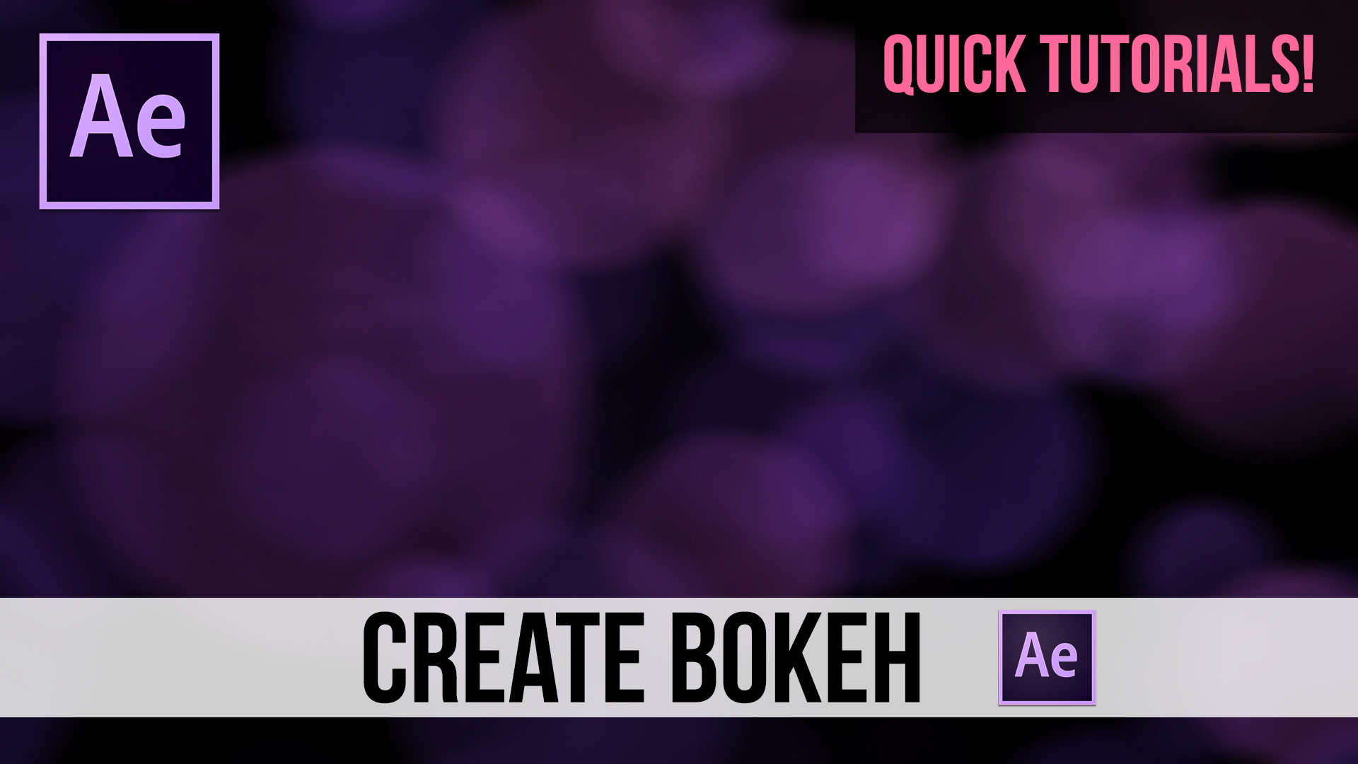 Qucik-Tutorial-Create-&-Animate-Bokeh-in-After-Effects