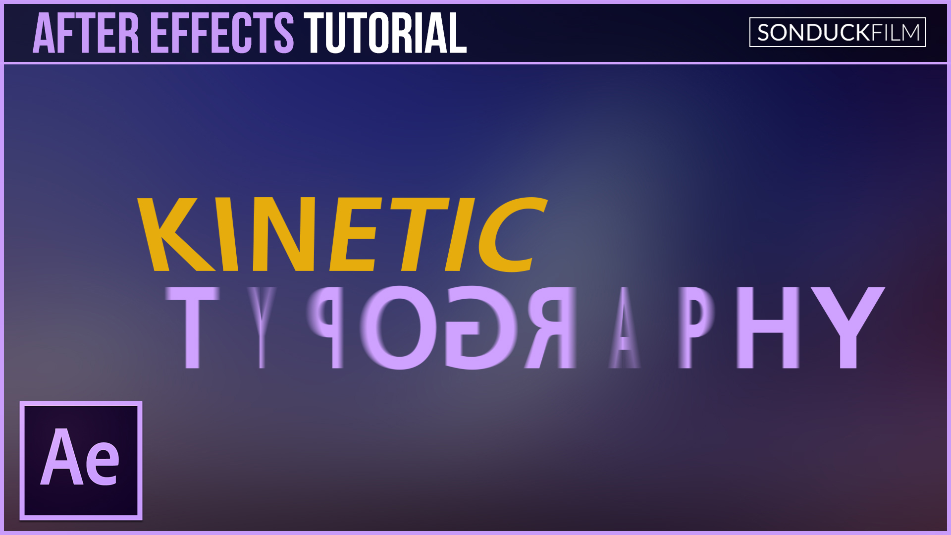 after effects tutorial kinetic typography motion graphics sonduckfilm
