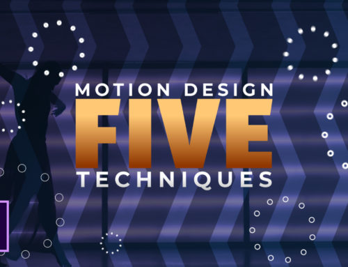 5 Techniques For Motion Graphics